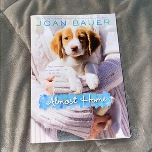 Almost Home by Joan Bauer